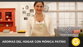 Aromas del hogar con Mónica Patiño