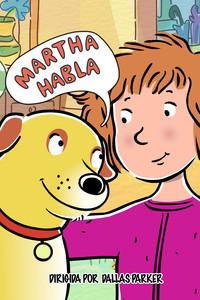 Martha habla