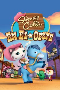 La sheriff Callie en el Oeste